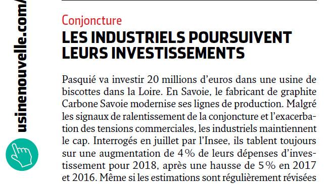 Les industriels poursuivent leurs investissements
