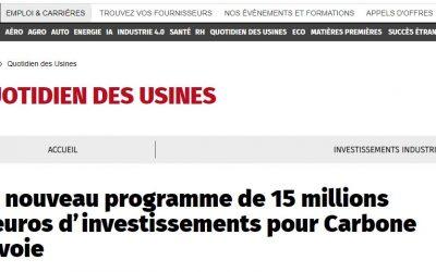 L'UsineNouvelle : «un nouveau programme de 15m€ d'investissements pour Carbone Savoie»