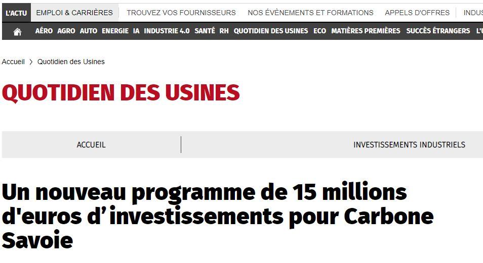 L'Usine nouvelle : «un nouveau programme de 15m€ d'investissements pour Carbone Savoie»